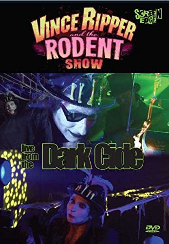 vince-ripper-and-the-rodent-show-live-from-the-dark-cide-uk-2014-dvd