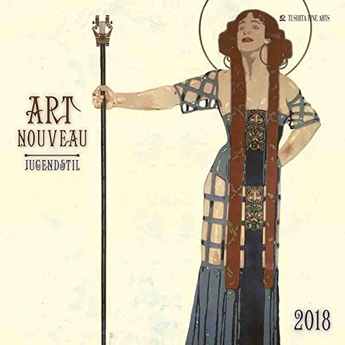 Art Nouveau 2018: Kalender 2018 (Tushita Fine Arts)