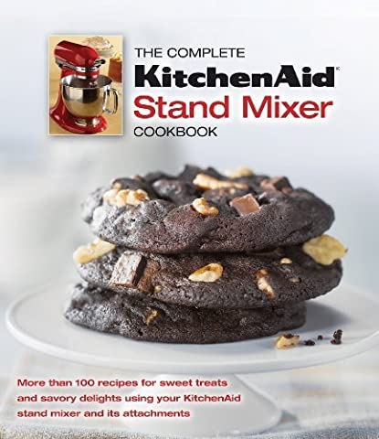 The Complete Kitchen Aid Stand Mixer Cookbook by (2012-06-25)