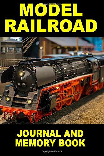 Model Railroad: Journal and Memory Book por John Clark