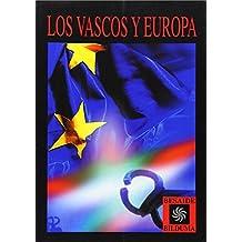 Vascos y Europa, los (Besaide Bilduma)