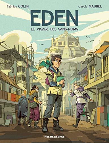 Eden, Tome 1 : Le visage des sans-noms