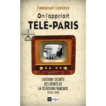 On l'appelait Télé-Paris