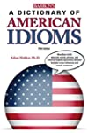 A Dictionary of American Idioms, 5th ed.