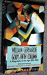 God's Fifth Column: A Biography of the Age, 1890-1940