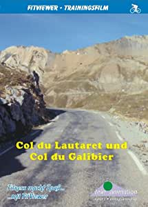 Col du Lautaret and Col du Galibier - FitViewer Indoor Video Cycling France