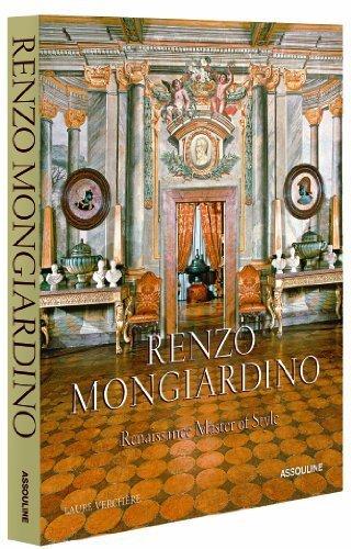 by Verchere, Laure Renzo Mongiardino, Renaissance Master of Style (2013) Hardcover