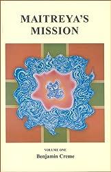 Maitreya's Mission: v. 1