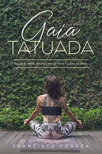 Leer Gratis Gaia Tatuada de Francisco Correa
