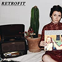 Retrofit (A Journey To The Past Through The Future)