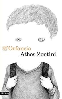 Orfancia (Áncora & Delfín) de [Zontini, Athos]