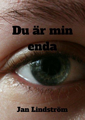 Du är min enda (Swedish Edition) por Jan Lindström