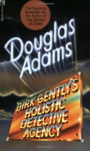 Dirk Gently's Holistic Detective Agency by Douglas Adams (1991-06-01)