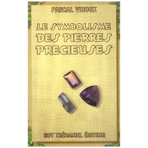 Le Symbolisme des pierres précieuses
