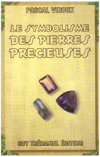 Le Symbolisme des pierres prcieuses