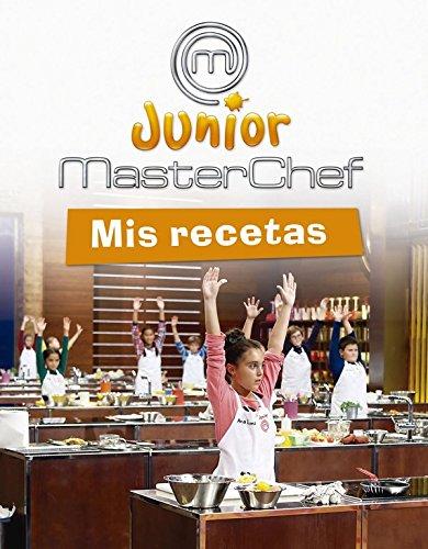 MasterChef Junior: mis recetas por VV.AA.