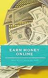 Earn money: Make money while you sleep (passive income ) (English Edition)