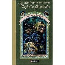 Les Désastreuses Aventures des orphelins Baudelaire, tome 11 : La Grotte Gorgone de Lemony Snicket ( 1 août 2005 )