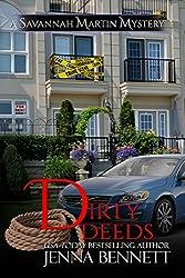 Dirty Deeds: #9 (Savannah Martin Mysteries) (English Edition)