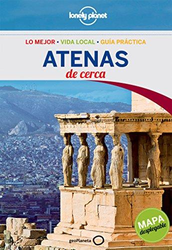 Atenas De cerca 2 (Guías De cerca Lonely Planet)