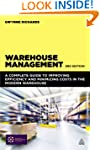 Warehouse Management: A Complete Guid...