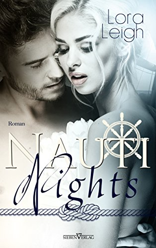 Nauti Nights (The Nauti Boys Serie 2)