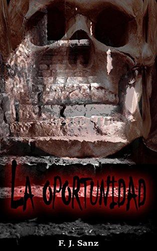 La oportunidad: Las muertes del Castillo Allard por F. J. Sanz