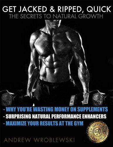 Used, Get Jacked & Ripped, Quick; The Secrets to Natural for sale  Delivered anywhere in UK