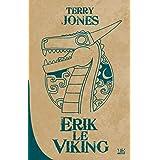 Erik le Viking: 10 ANS, 10 ROMANS, 10 EUROS 2016