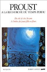 A la recherche du temps perdu, volume 1 : Quid de Marcel Proust, suivi de