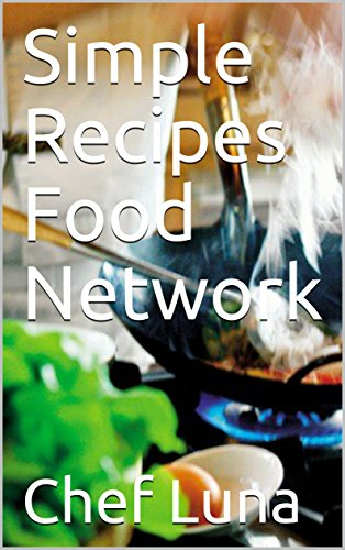 simple-recipes-food-network-english-edition