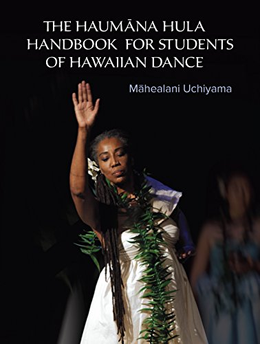 The Haumana Hula Handbook for Students of Hawaiian Dance: A Manual for the Student of Hawaiian Dance