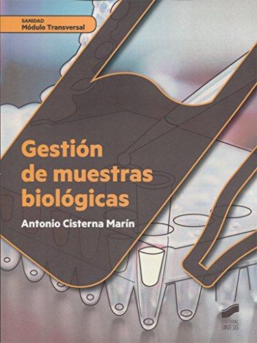 Descargar Libro Gestión de muestras biológicas (Sanidad) de Antonio Cisterna Martín