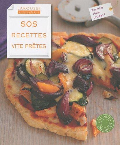 SOS recettes vite prêtes par Barney Desmazery