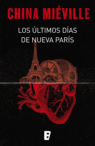 Los últimos días de Nueva París por China Miéville