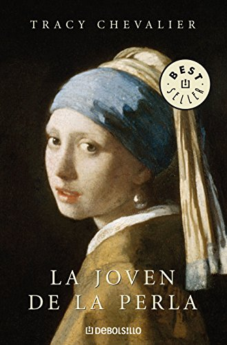 La joven de la perla (BEST SELLER) por Tracy Chevalier