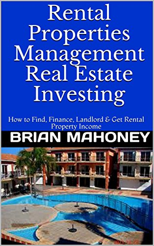 Real Estate Investment Software (Rental Properties Management Real Estate Investing: How to Find, Finance, Landlord & Get Rental Property Income (English Edition))