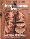 La fermentación lenta (Gribaudo)