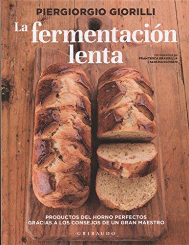 La fermentación lenta (Gribaudo) por Piergiorgio Giorilli