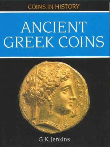 Ancient Greek Coins (Coins in History) por G.Kenneth Jenkins