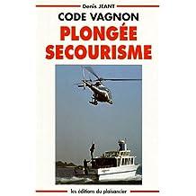 Code Vagnon plongée et secourisme : Ouvrage avec fiches d'évacuation et carte individuelle [en] fac-sim.