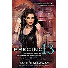 [(Precinct 13)] [By (author) Tate Hallaway] published on (August, 2012)