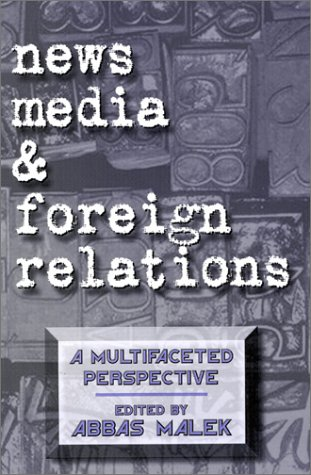 news-media-and-foreign-relations-a-multifaceted-perspective-contemporary-studies-in-communication-cu