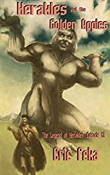 Herakles and the Golden Apples (The Legend of Herakles Book 12)