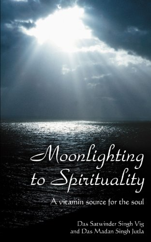 Moonlighting to Spirituality: A Vitamin Source for the soul