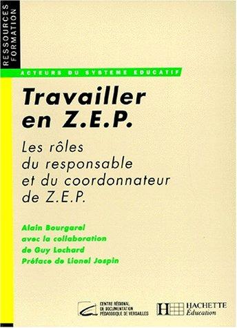 Travailler en Z.E.P : Les rôles du coordonnateur et du responsable de Z.E.P