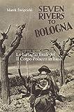 Seven rivers to Bologna. Le battaglie finali del II Corpo Polacco in Italia