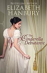 The Cinderella Debutante: (A Regency Romance) (English Edition)