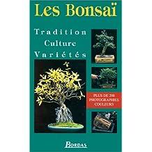 Les Bonsaï. Tradition, culture, variétés