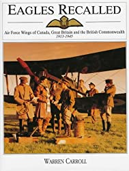 Eagles Recalled: Pilot and Aircrew Wings of Canada, Great Britain and the British Commonwealth, 1913-1945 (Schiffer Military History)
